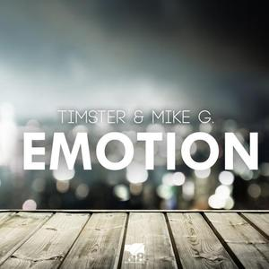 TIMSTER/MIKE G - Emotion