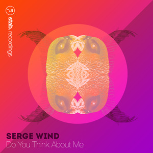 WIND, Serge - Do You Think About Me