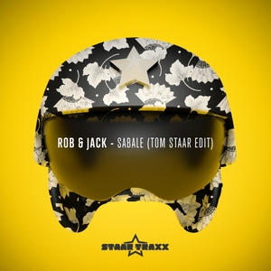 ROB & JACK - Sabale (Tom Staar edit)