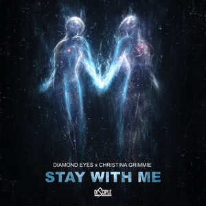DIAMOND EYES/CHRISTINA GRIMMIE - Stay With Me