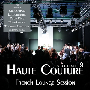 VARIOUS - Haute Couture Vol 9 (French Lounge Session)