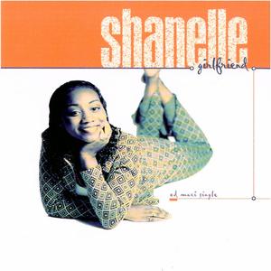 SHANELLE - Girlfriend