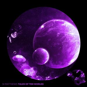 SI MATTHEWS - Tales Of Ten Worlds