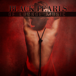 VARIOUS - Black Pearls Of Lounge Music