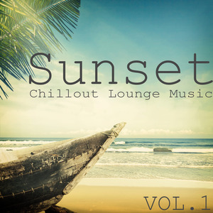 VARIOUS - Sunset Chillout Lounge Music Volume 1