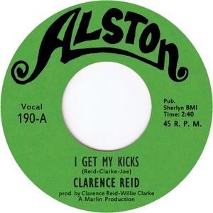 REID, Clarence - I Get My Kicks