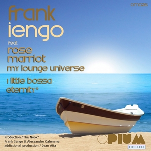 FRANK IENGO/ROSE MARRIOT - My Lounge Universe