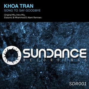 KHOA TRAN - Song To Say Goodbye