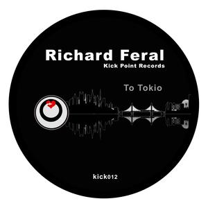 FERAL, Richard - To Tokyo