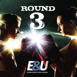 E&U - Round 3