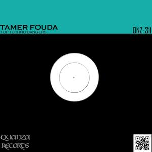 TAMER FOUDA - Top Techno Bangers