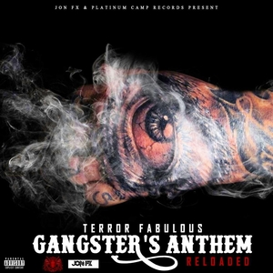 TERROR FABULOUS - Gangster's Anthem (reloaded)