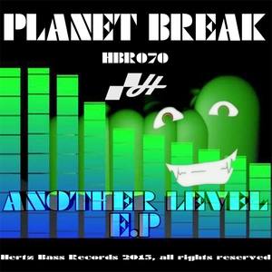 PLANET BREAK - Another Level
