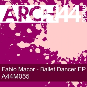 MACOR, Fabio - Ballet Dancer EP