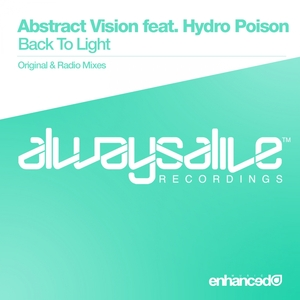 ABSTRACT VISION feat HYDRO POISON - Back To Light