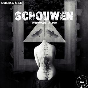 SCHOUWEN - Firewalk EP