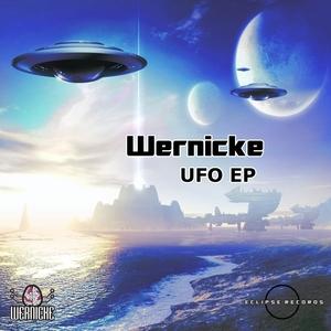 WERNICKE/TERA/DIKSHA - UFO EP