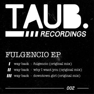 WAY BACK - Fulgencio EP