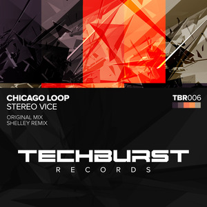 CHICAGO LOOP - Stereo Vice
