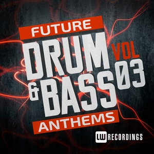 VARIOUS - Future Drum & Bass Anthems Vol 3