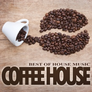 VARIOUS - Coffee House (Best Of House Music)