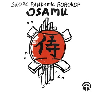 SKOPE/PAND3MIC/ROBOKOP - Osamu