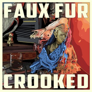 FAUX FUR - Crooked EP