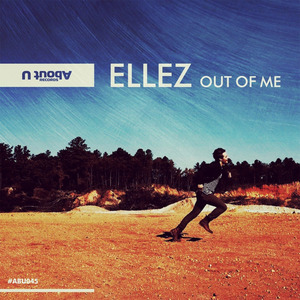 ELLEZ - Out Of Me