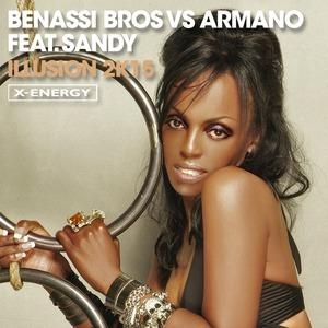 BENASSI BROS/ARMANO/SANDY - Illusion (2k15 remix)