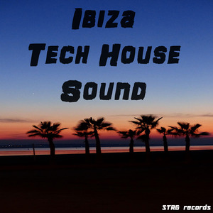 VARIOUS - Ibiza Tech House Sound