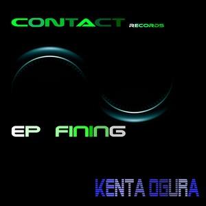 KENTA OGURA - Fining EP