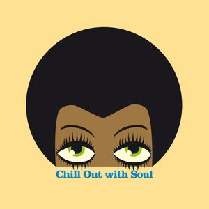 VARIOUS - Chill Out With Soul