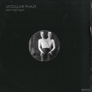 MODULAR PHAZE - Self Is Self Again