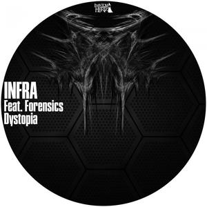 INFRA - Dystopia
