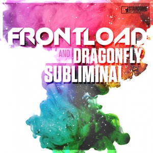 FRONTLOAD/DRAGONFLY - Subliminal