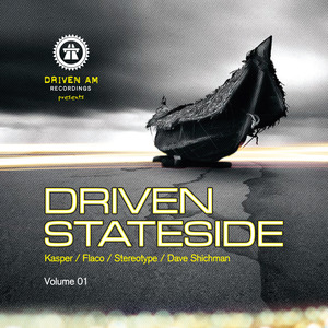 KASPER/FLACO/STEREOTYPE/DAVE SHICHMAN - Driven Stateside Vol  1