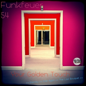 FUNKFEUER 54 - Your Golden Touch