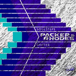 PACKER & RHODES - Soulsteps/Shifter