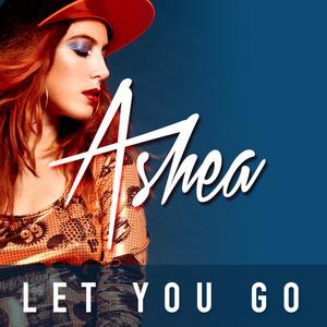 ASHEA - Let You Go