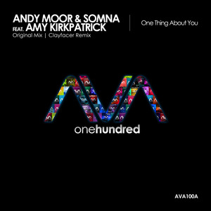 MOOR, Andy/SOMNA feat AMY KIRKPATRICK - One Thing About You