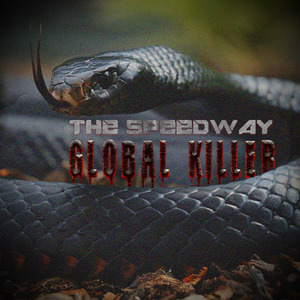 SPEEDWAY, The - Global Killer