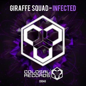 GIRAFFE SQUAD - Infected