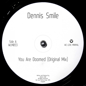 SMILE, Dennis - You Are Doomed