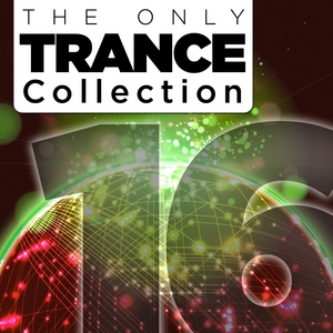 VARIOUS - The Only Trance Collection 16
