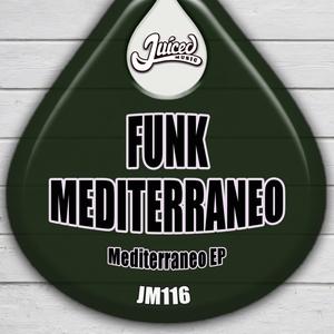 FUNK MEDITERRANEO - Mediterraneo EP