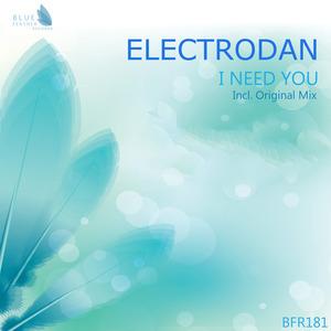 ELECTRODAN - I Need You