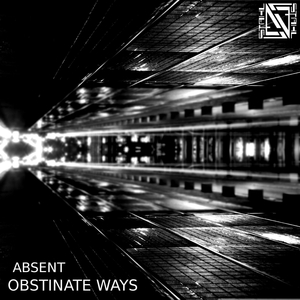 ABSENT - Obstinate Ways