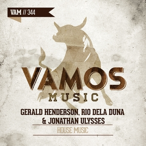 HENDERSON, Gerald/RIO DELA DUNA/JONATHAN ULYSSES - House Music
