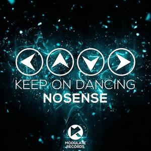 NOSENSE - Keep On Dancing