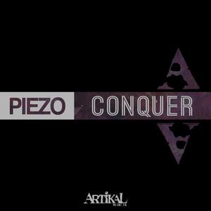 PIEZO - Conquer